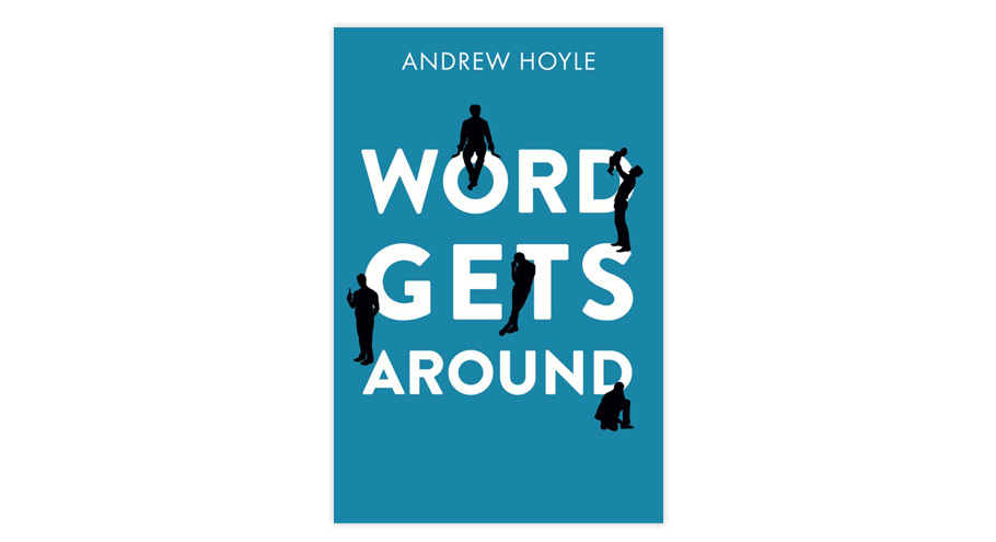 Book cover for Word Gets Around by Andrew Hoyle
